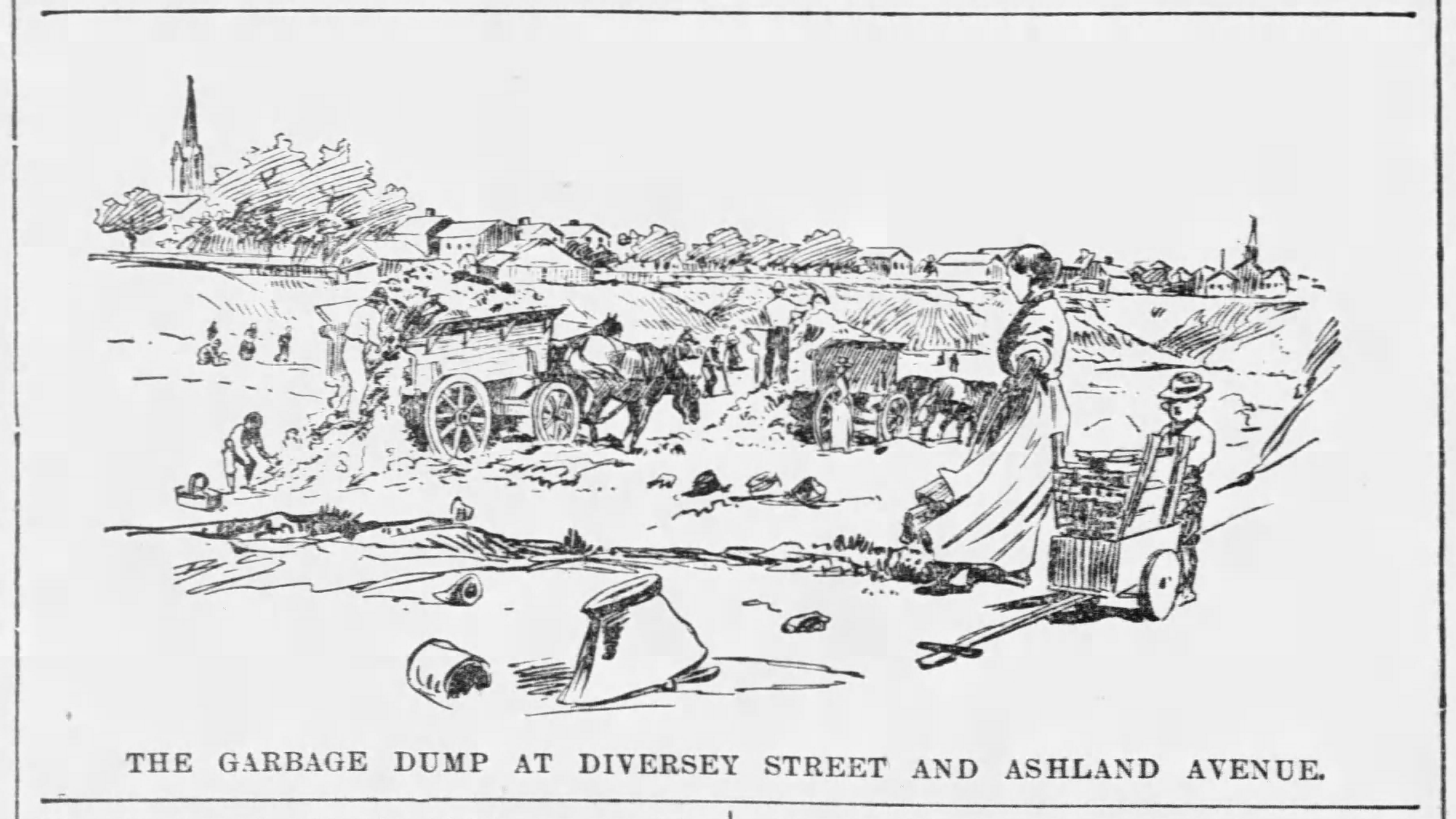 """""""The Garbage Dump at Diversey Street and Ashland Avenue."""""""